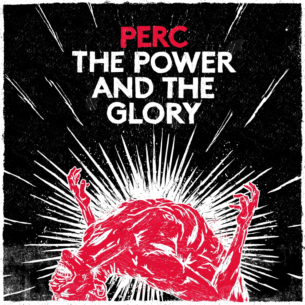 Perc - The Power & The Glory small